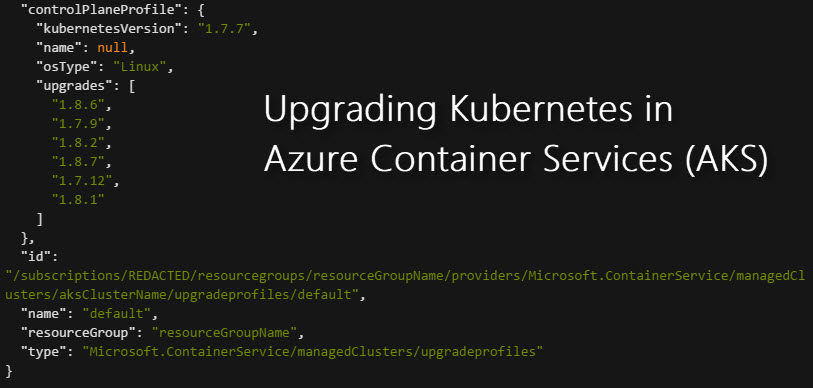 Azure Container Services (AKS) - Upgrading your Kubernetes cluster