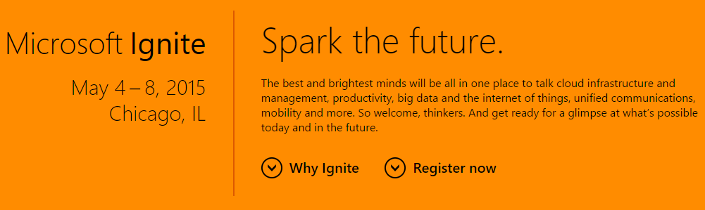 Microsoft Ignite - the new consolidated conference!